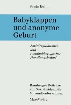 Babyklappen und anonyme Geburt