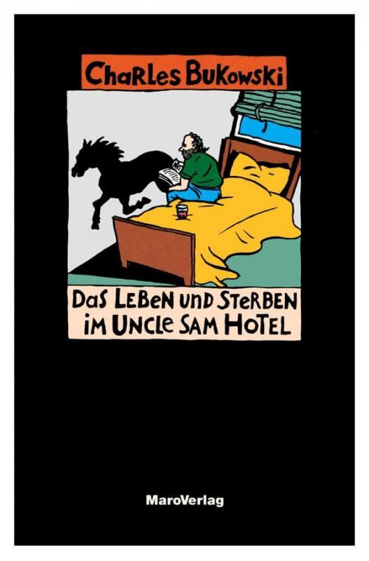 Leben und Sterben im Uncle Sam Hotel
