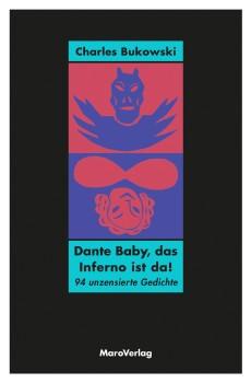 Dante Baby, das Inferno ist...