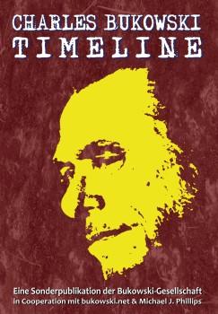 Charles Bukowski Timeline