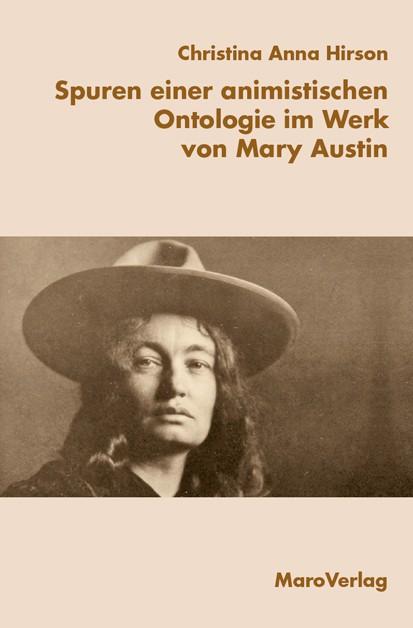 Spuren einer animistischen Ontologie im Werk von Mary Austin